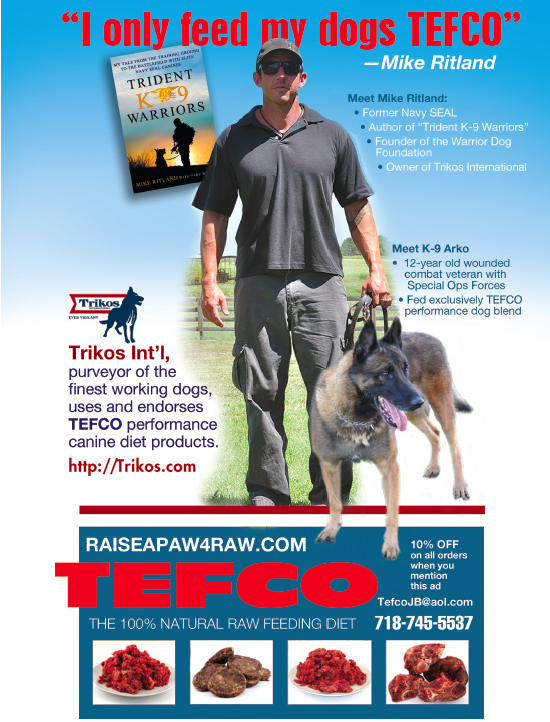 Mike Ritland, Protection Dog Trainer, Recommends Tefco
